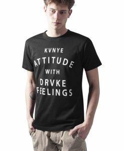 Tricou cu mesaje in engleza Attitude and Feeling - Tricouri cu mesaje - Mister Tee>Regular>Tricouri cu mesaje