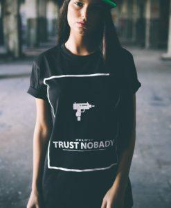 Tricouri sport cu mesaje in engleza Trust Nobady - Tricouri cu mesaje - Mister Tee>Regular>Tricouri cu mesaje